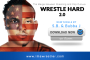Wrestle Hard 2.0 (S.B. ft. Bubba J)